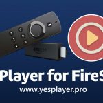 Yes Player for Firestick